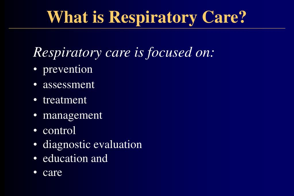 What is Respiratory Care?