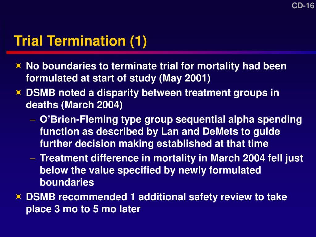 Trial Termination (1)