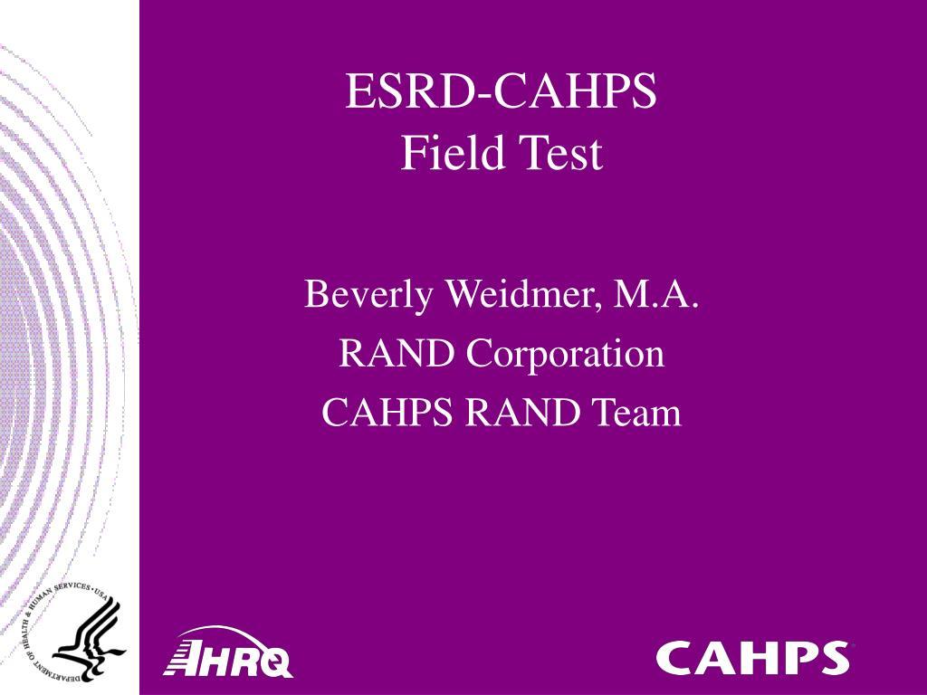 esrd cahps field test