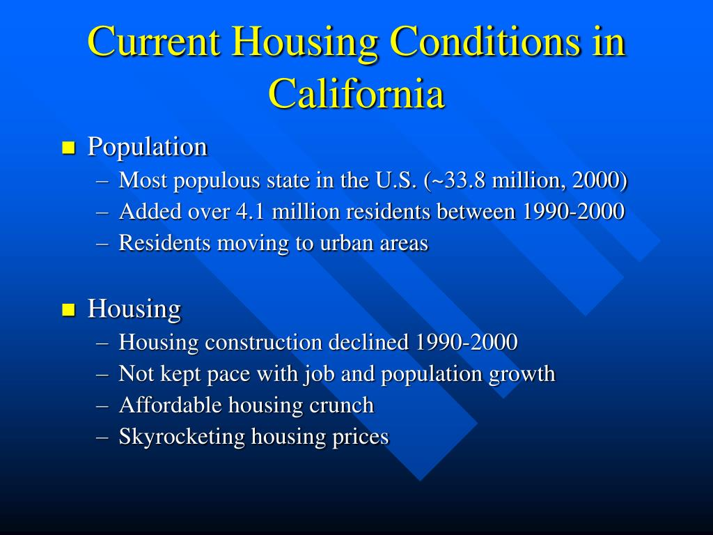Current Housing Conditions in California