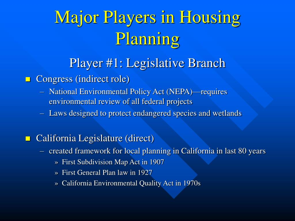 Major Players in Housing Planning
