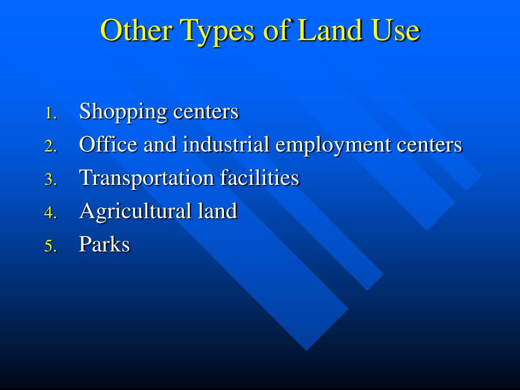Other Types of Land Use