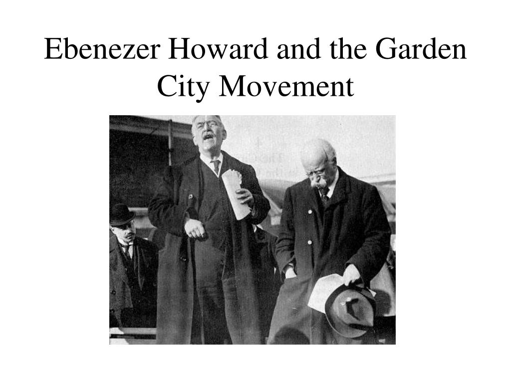 Ebenezer Howard and the Garden City Movement