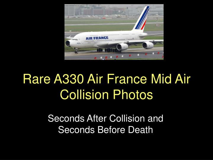 Rare a330 air france mid air collision photos