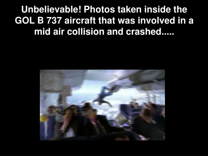Unbelievable! Photos taken inside the GOL B 737 aircraft that was involved in a mid air collision an...