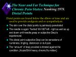 the near and far technique for chronic pain states nanking 1978 distal points