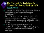 the near and far technique for chronic pain states nanking 1978 local points