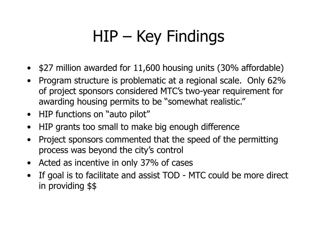 HIP – Key Findings
