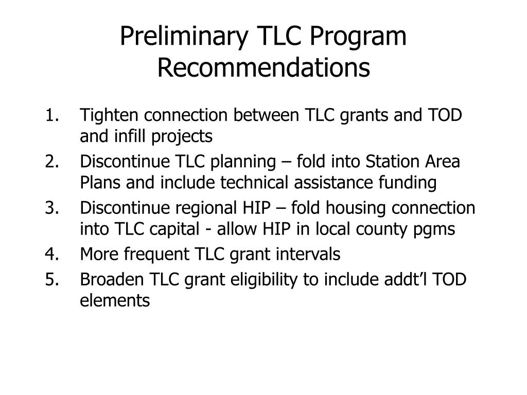 Preliminary TLC Program Recommendations