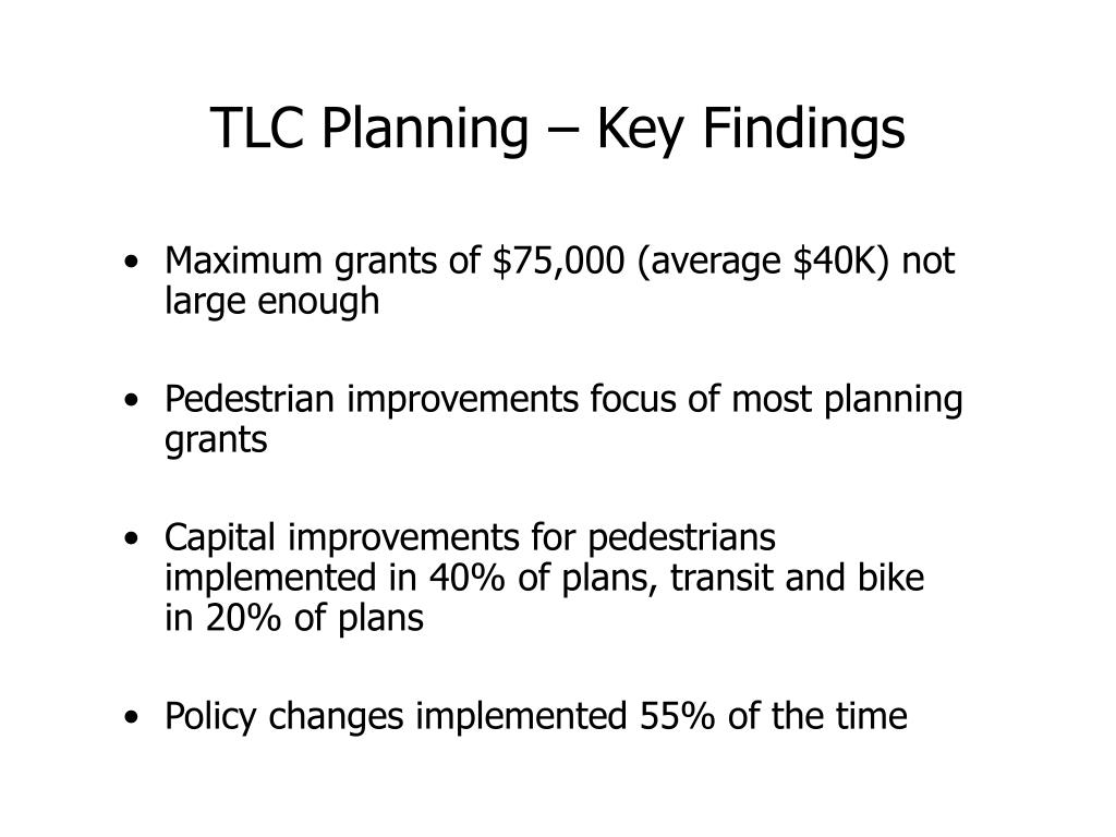 TLC Planning – Key Findings