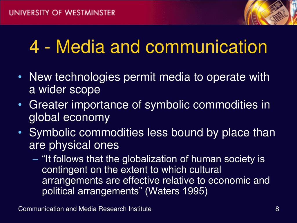 4 - Media and communication