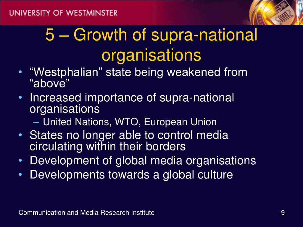 5 – Growth of supra-national organisations