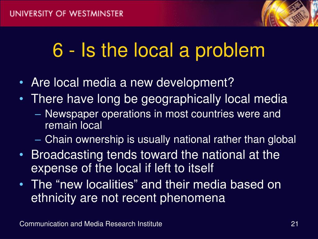 6 - Is the local a problem