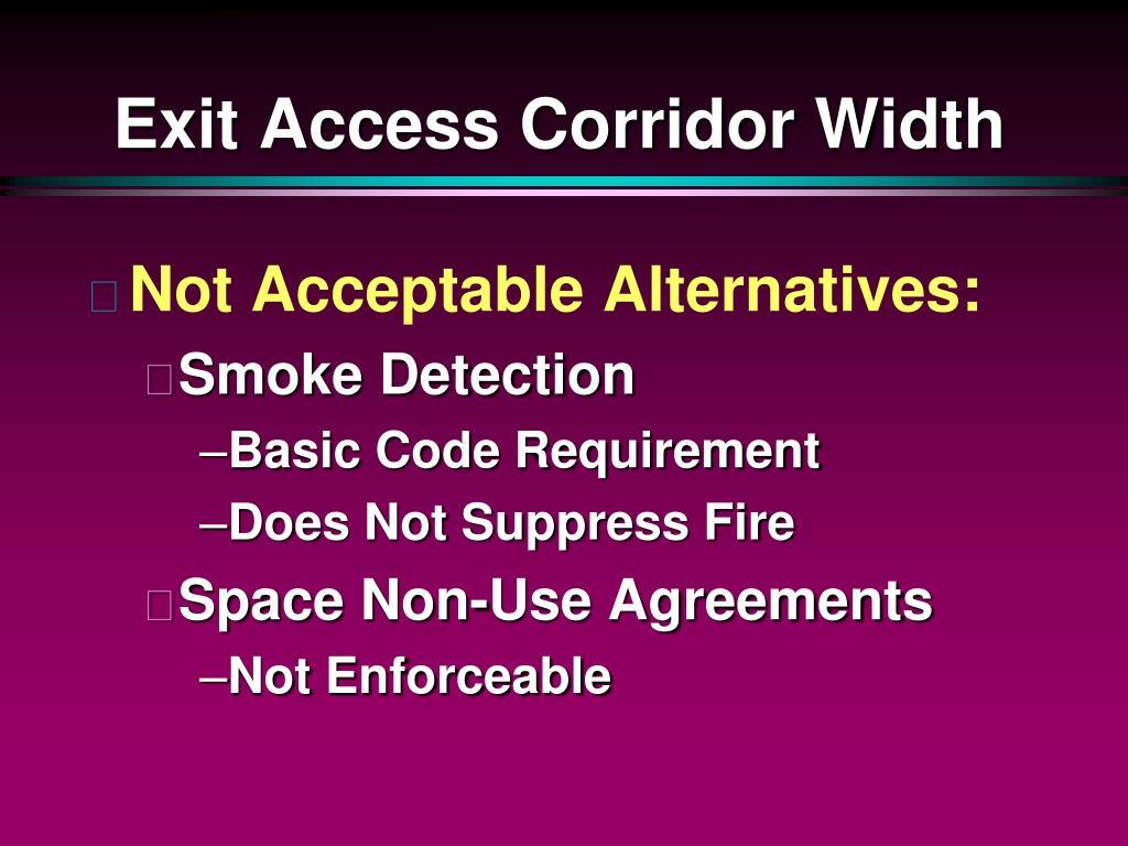Exit Access Corridor Width