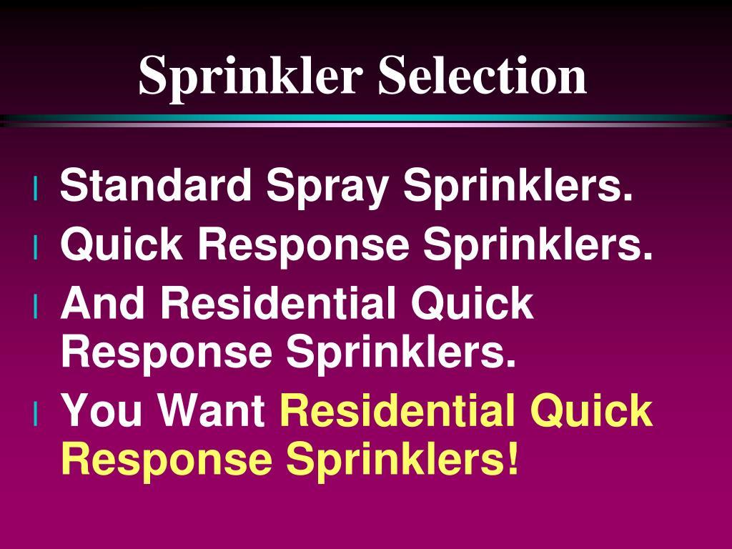 Sprinkler Selection