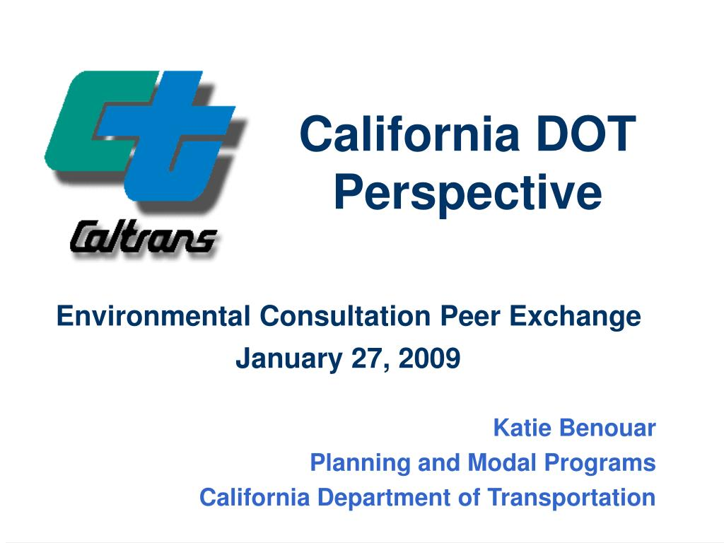 California DOT Perspective
