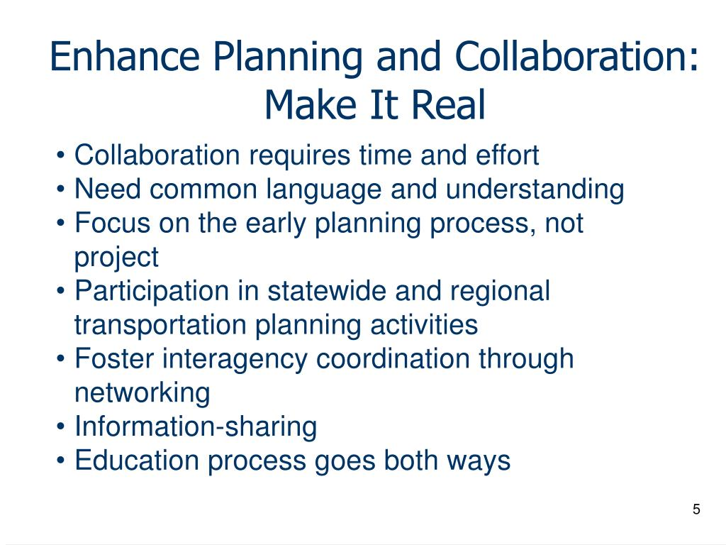 Enhance Planning and Collaboration: Make It Real