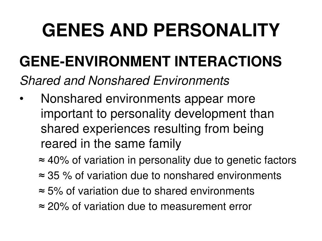 GENES AND PERSONALITY