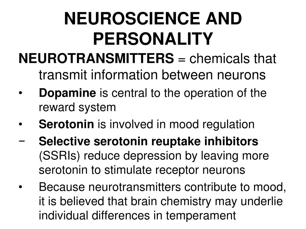 NEUROSCIENCE AND PERSONALITY