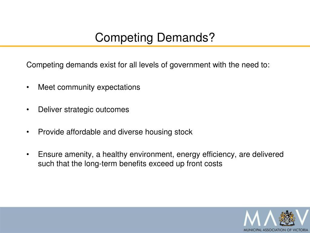 Competing Demands?