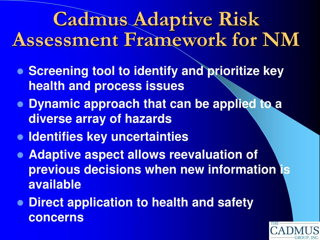 Cadmus Adaptive Risk Assessment Framework for NM