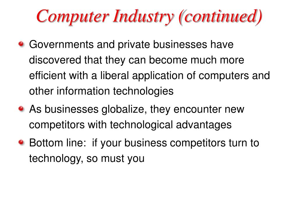 Computer Industry (continued)