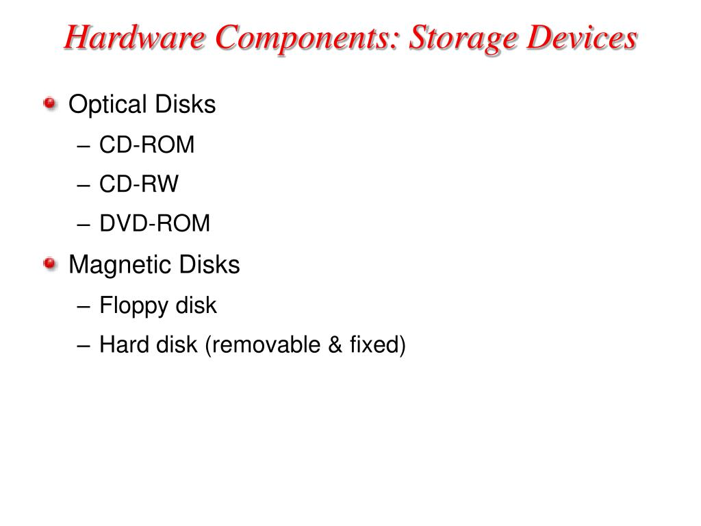 Hardware Components: