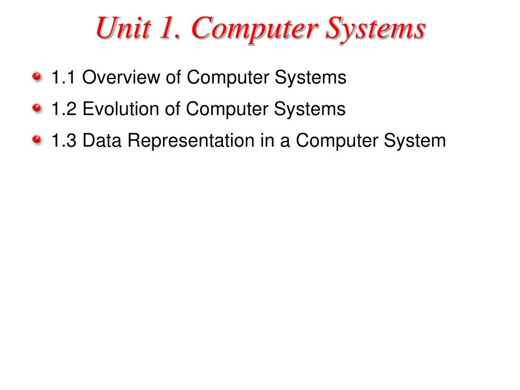 Unit 1. Computer Systems