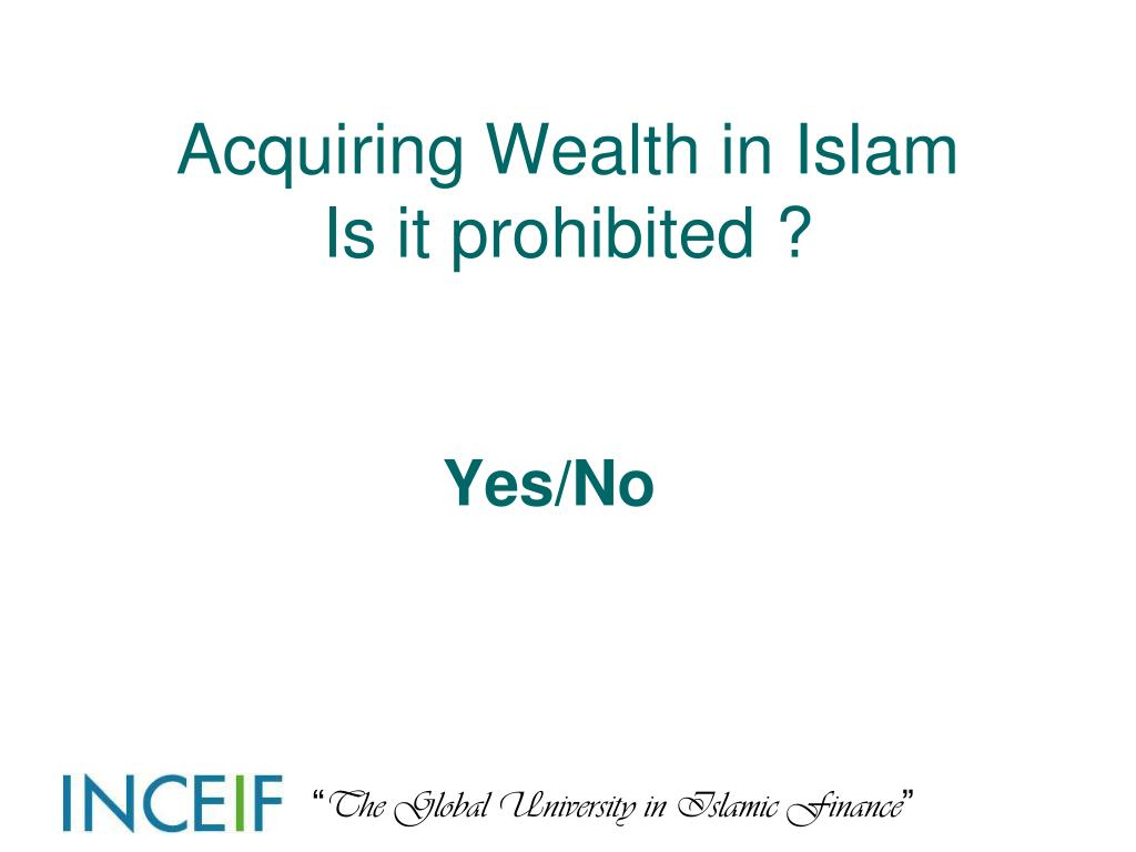 Acquiring Wealth in Islam