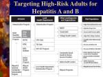 targeting high risk adults for hepatitis a and b