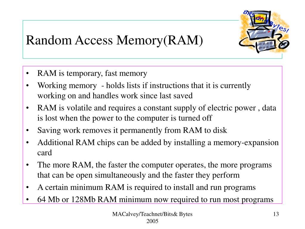 Random Access Memory(RAM)