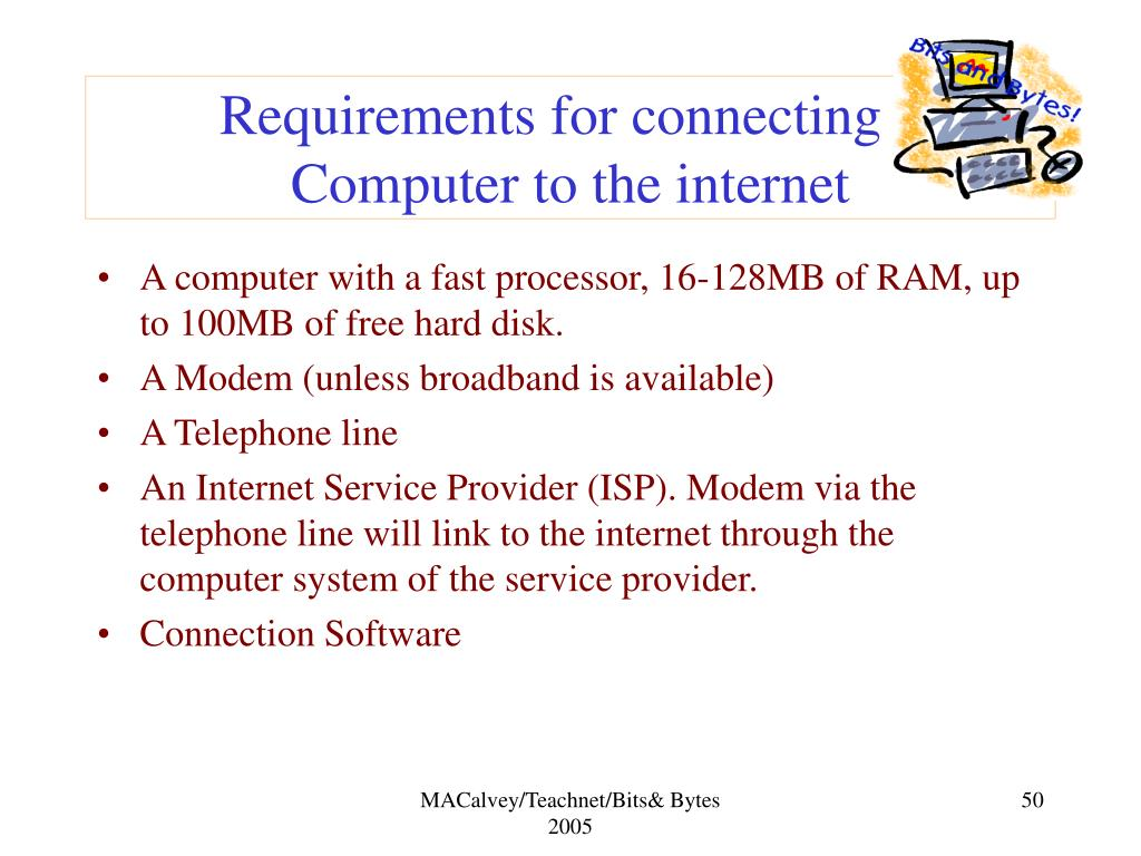 Requirements for connecting a