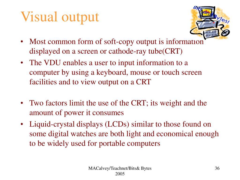 Visual output