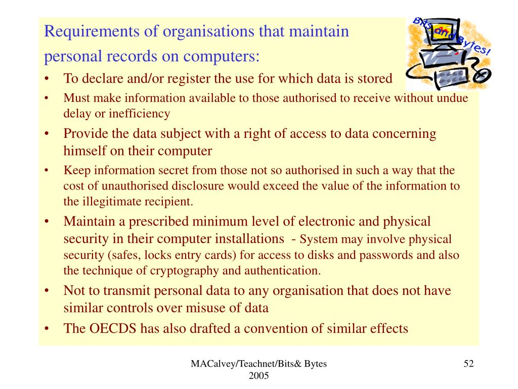 Requirements of organisations that maintain