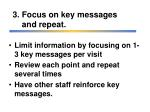 3 focus on key messages and repeat