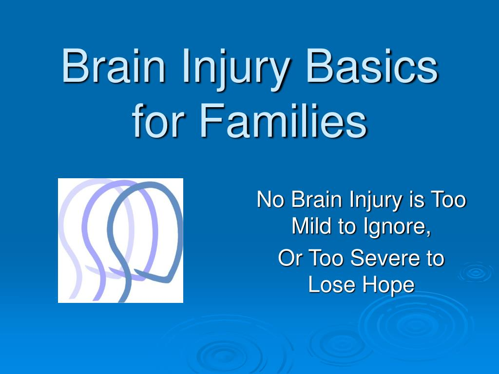 brain injury basics for families