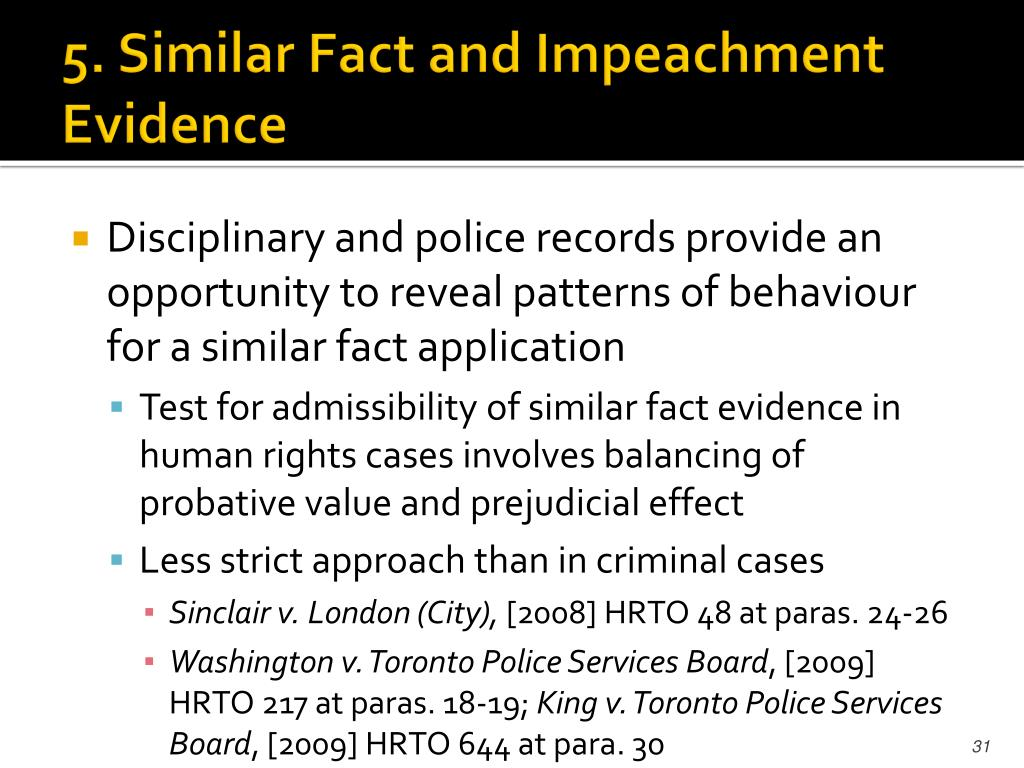 5. Similar Fact and Impeachment Evidence