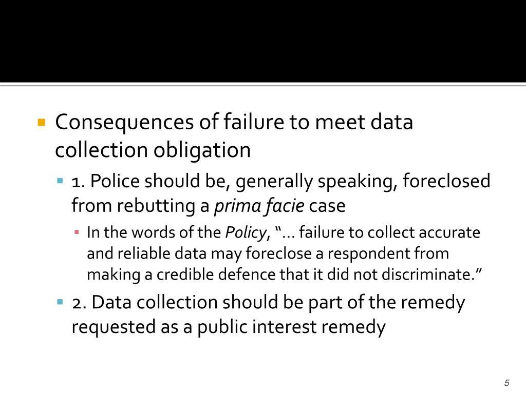 Consequences of failure to meet data collection obligation