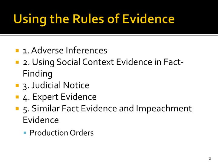 Using the rules of evidence l.jpg