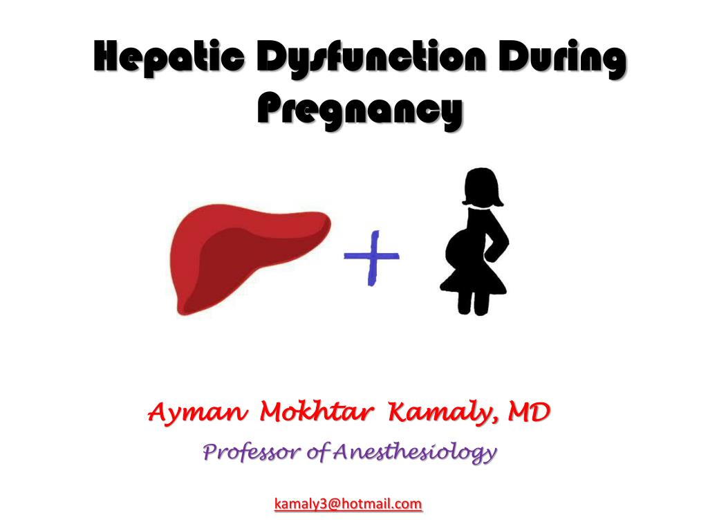Hepatic Dysfunction During Pregnancy