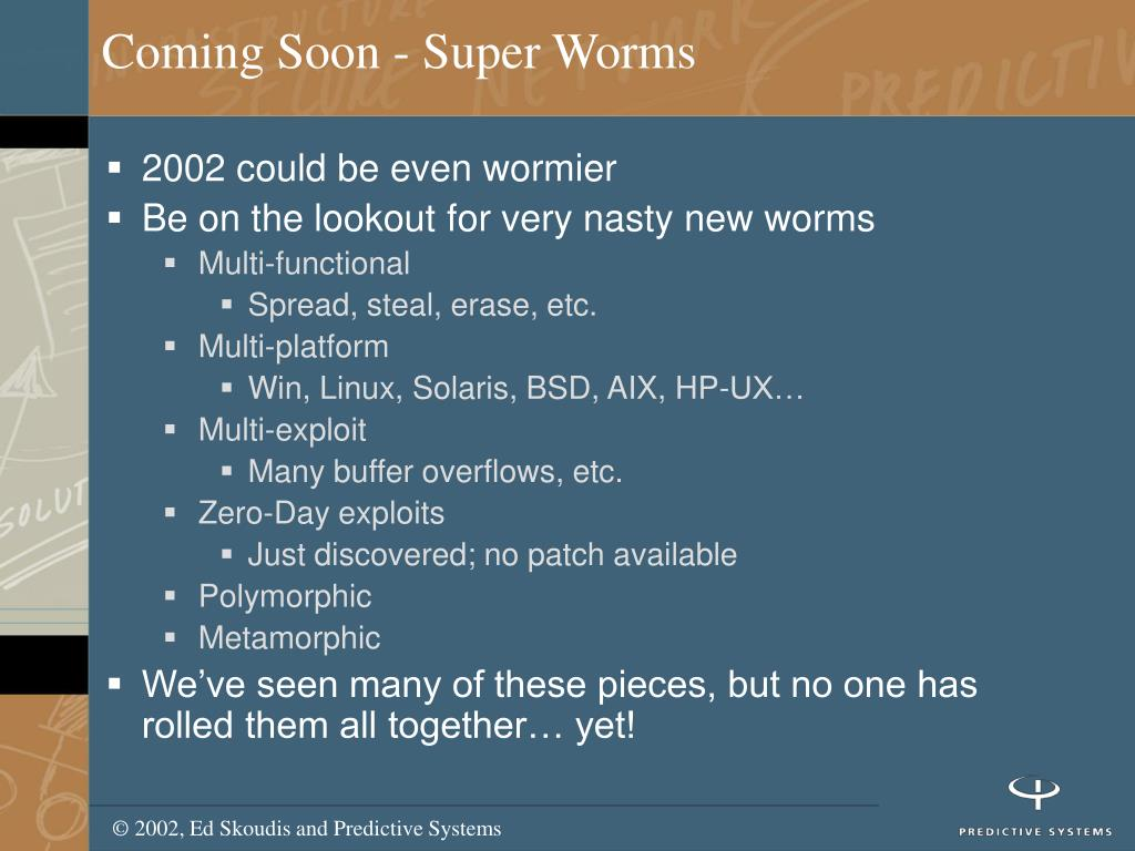 Coming Soon - Super Worms