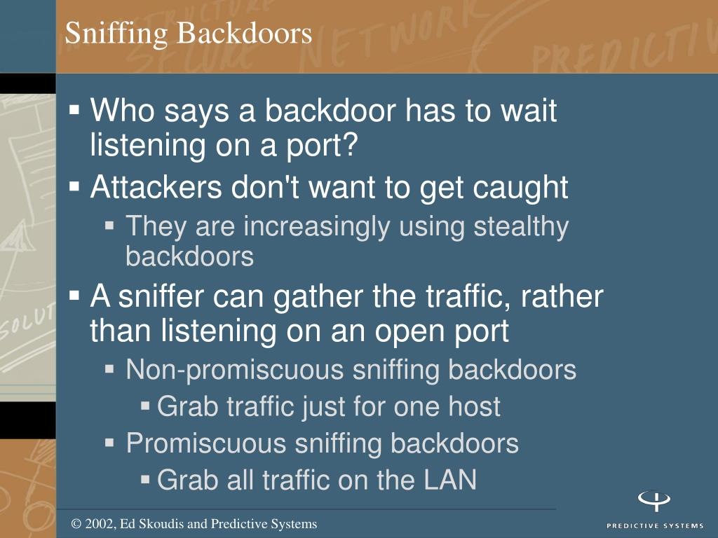 Sniffing Backdoors