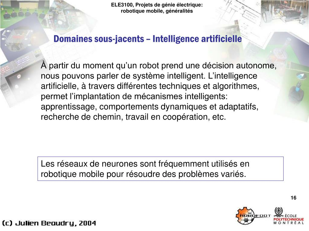 ELE3100, Projets de génie électrique: robotique mobile, généralités