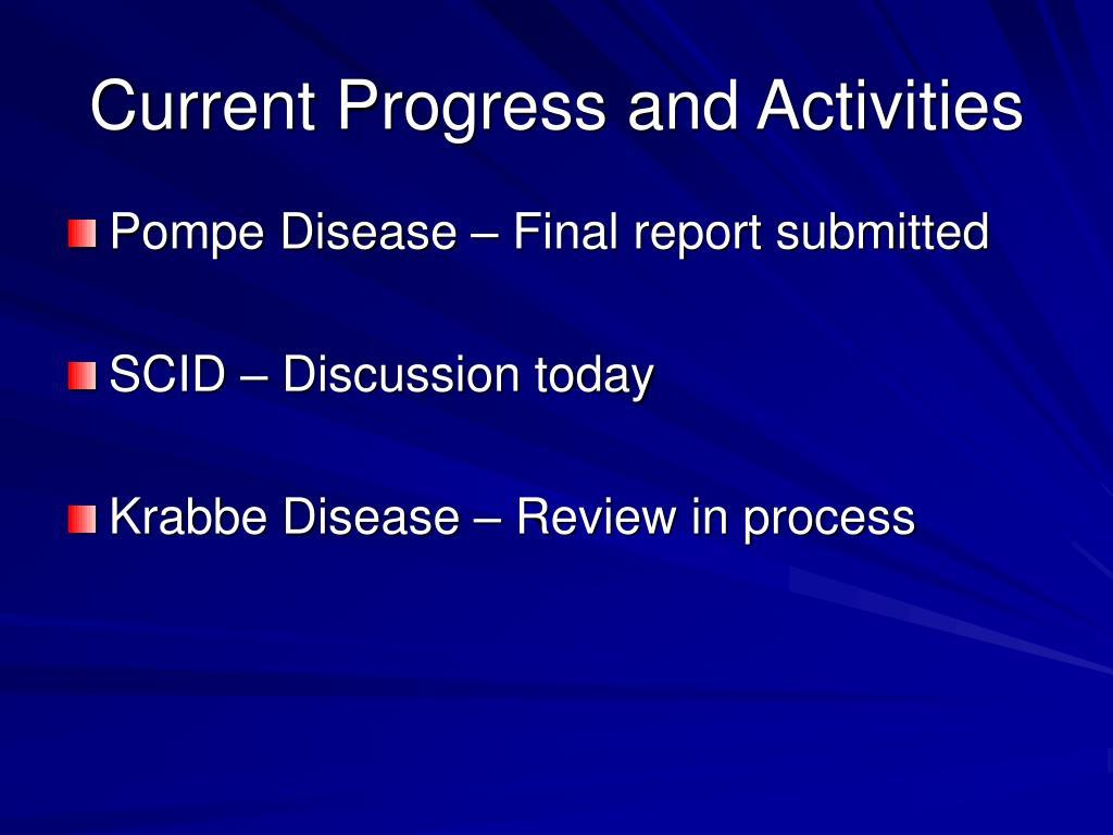 Current Progress and Activities