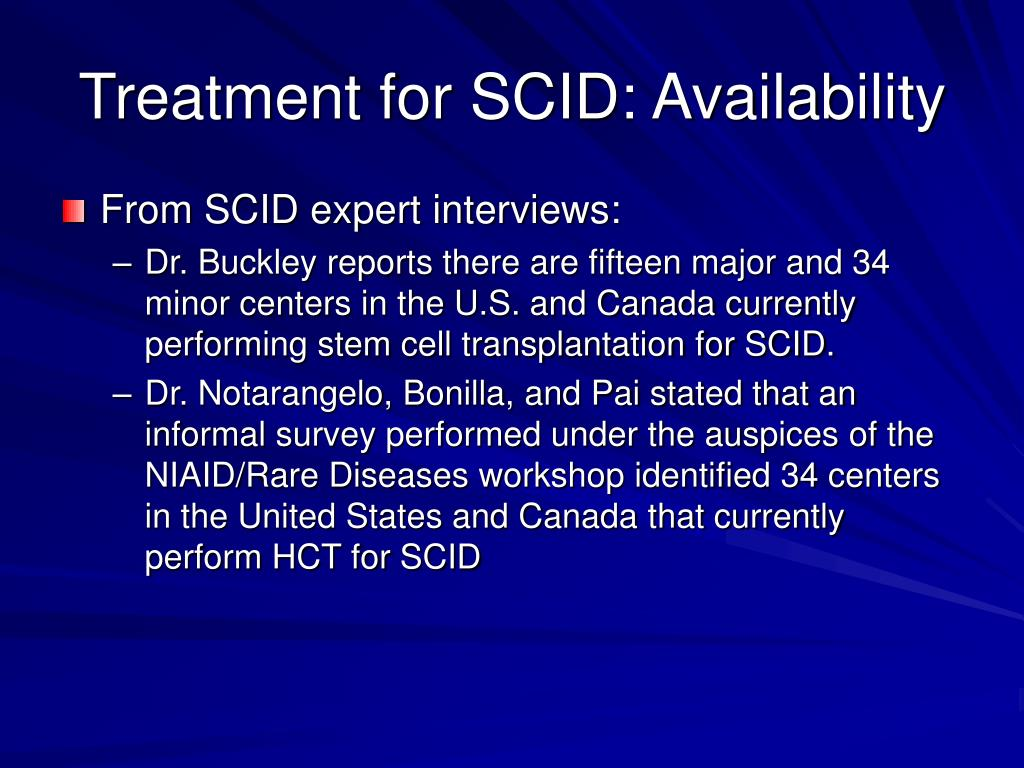 Treatment for SCID: Availability