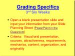 grading specifics 3 rd six weeks