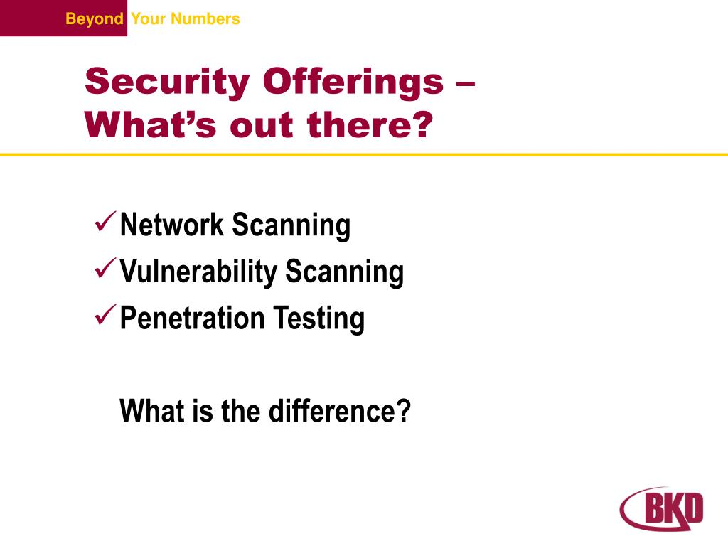 Security Offerings –