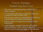 future treaties redefining the trust