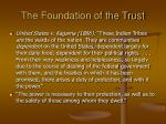 the foundation of the trust