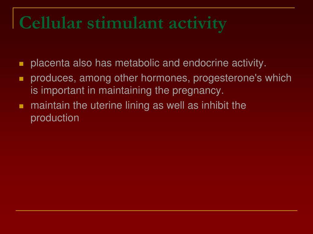 Cellular stimulant activity